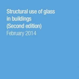 Structural use of glass in buildings (Second edition)